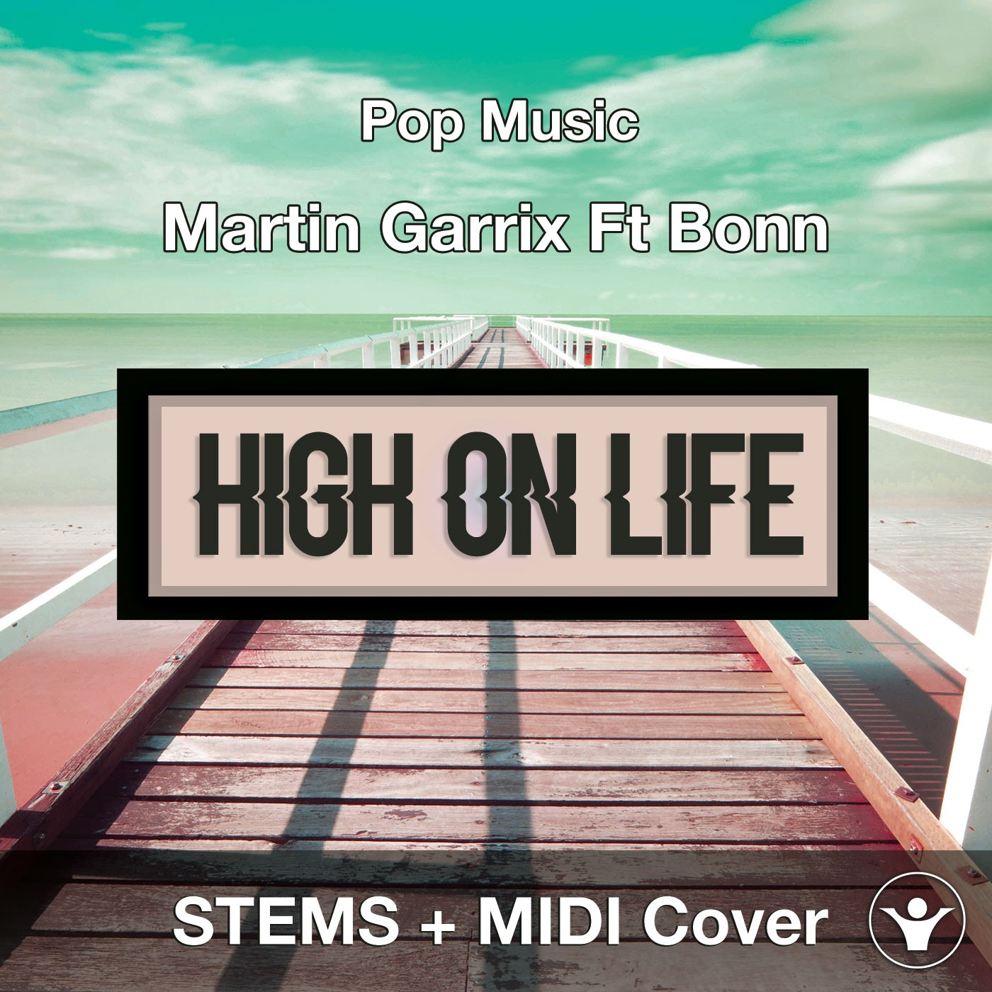High On Life - Martin Garrix Ft Bonn - STEMS + MIDI Cover