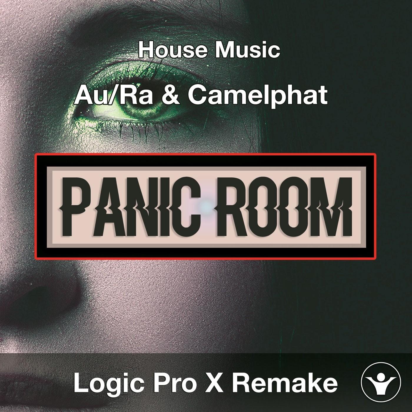 Panic Room (Au/Ra & Camelphat) - Logic X Template Cover