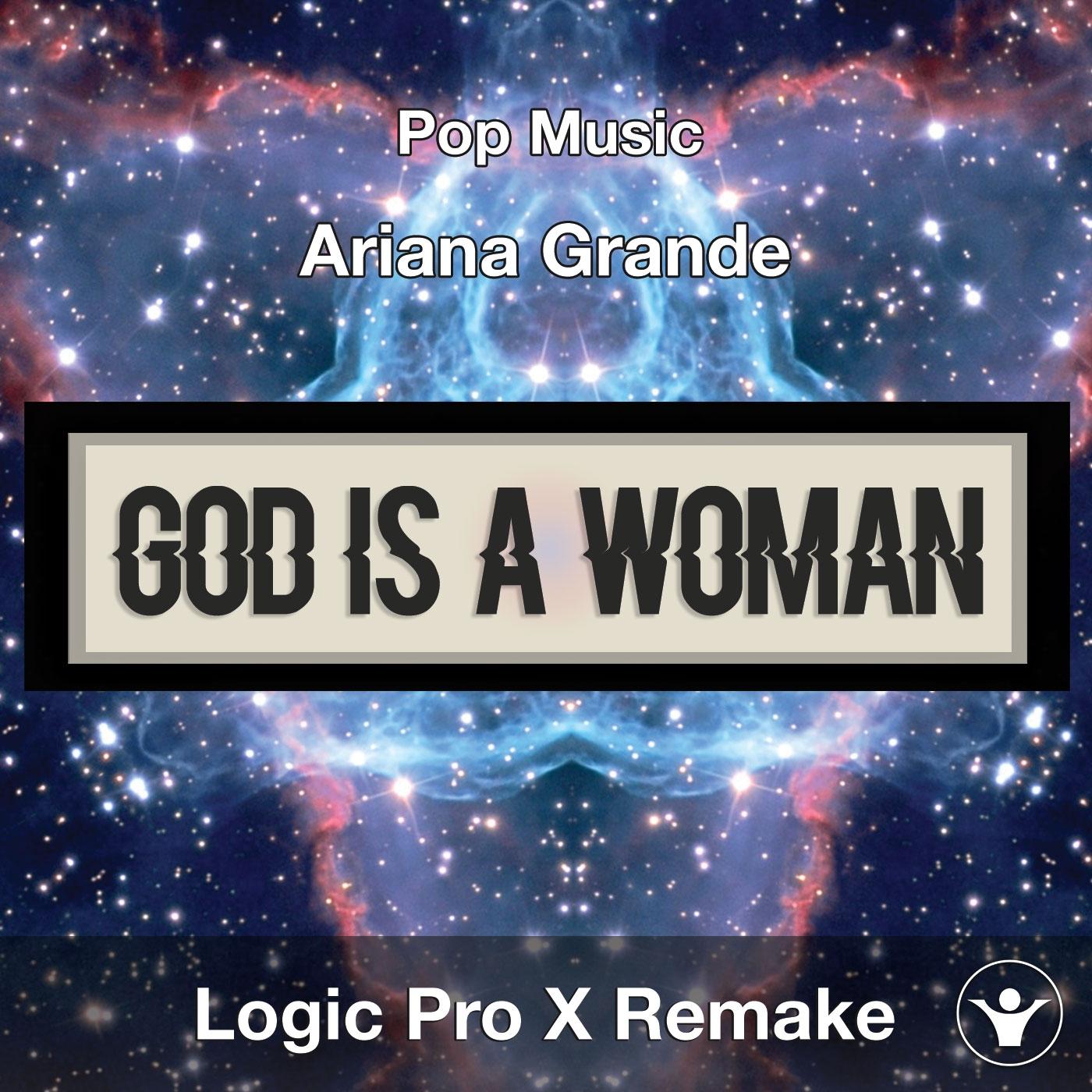 God Is A Woman (Ariana Grande) - Logic X Template Cover