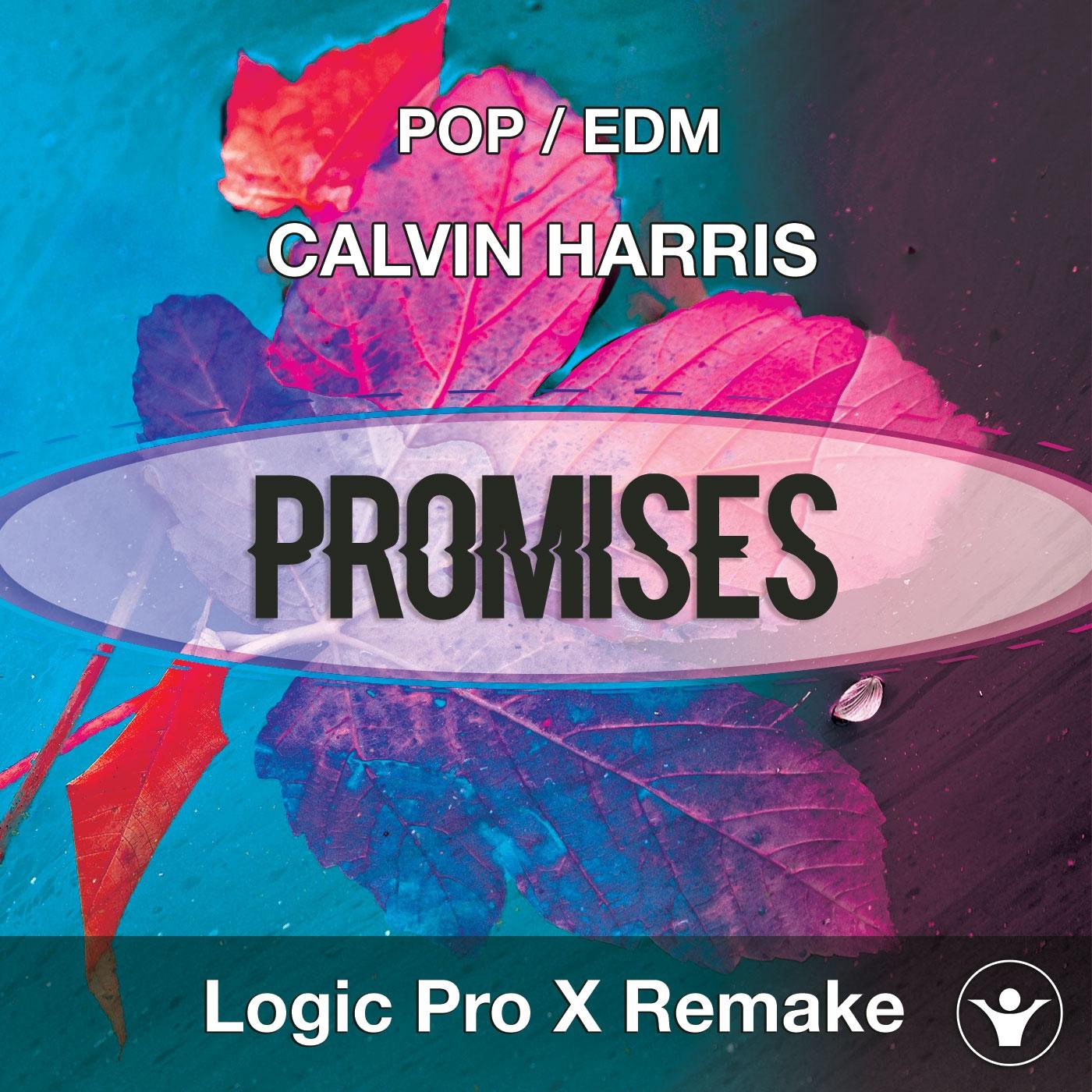 Promises (Calvin Harris, Sam Smith) - Logic Pro X Remake Template